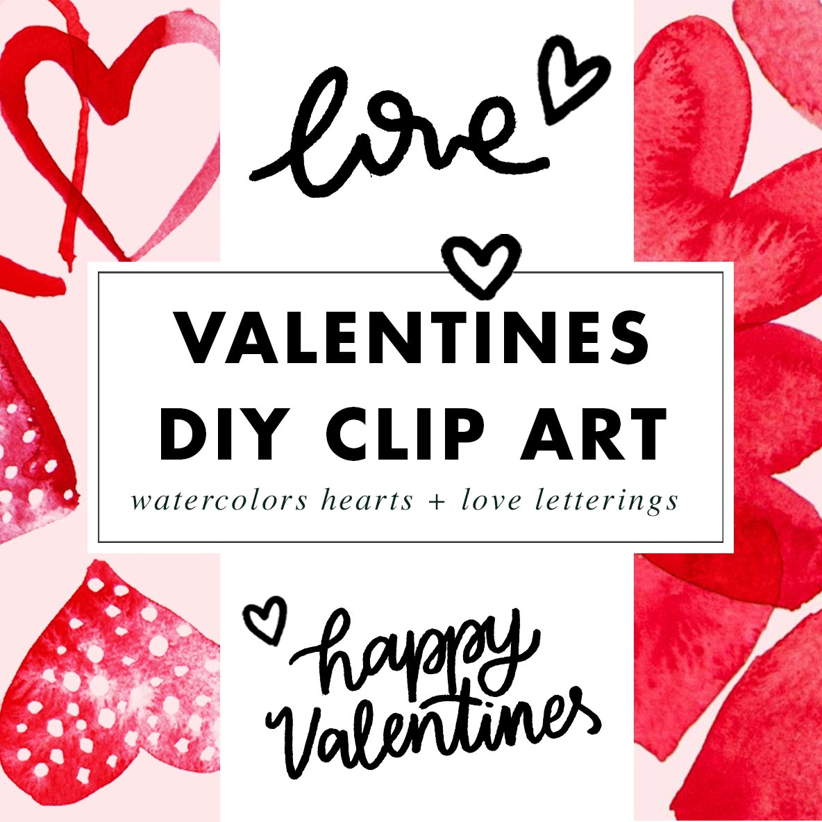 Valentines Day Promo Images to DIY - Watercolor & Lettering Clip Arts by Heartmade