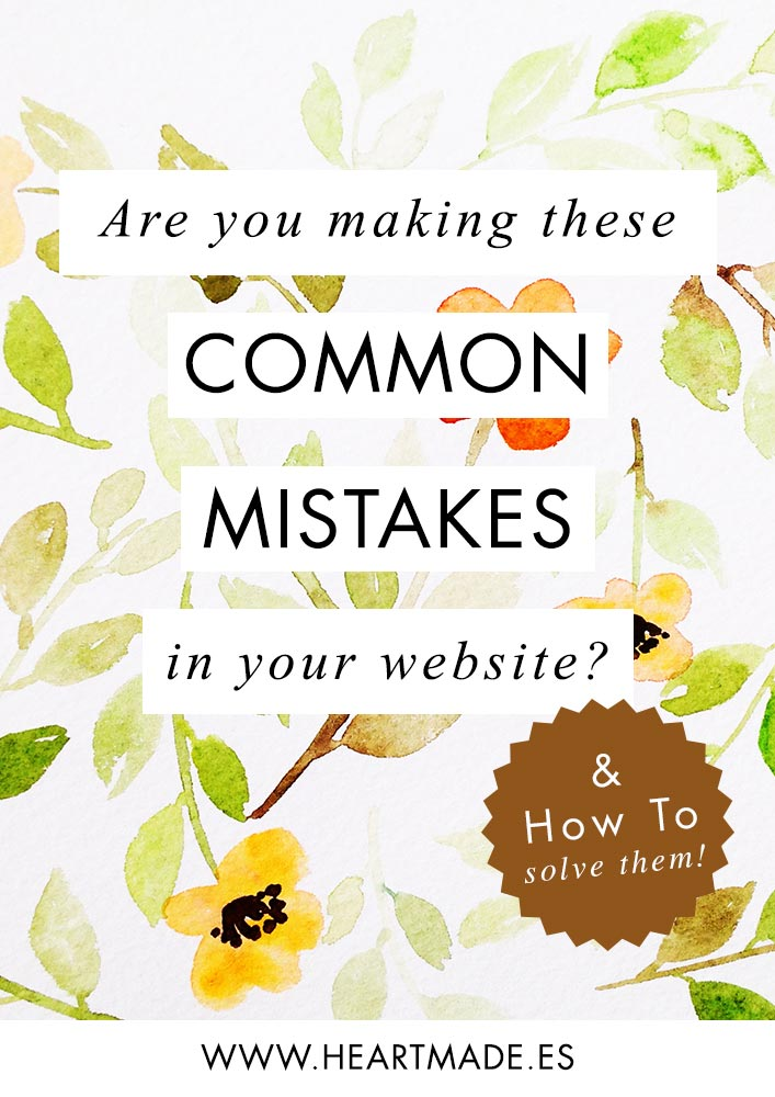 Are you making these common 5 mistakes in your website? Discover how to solve them!