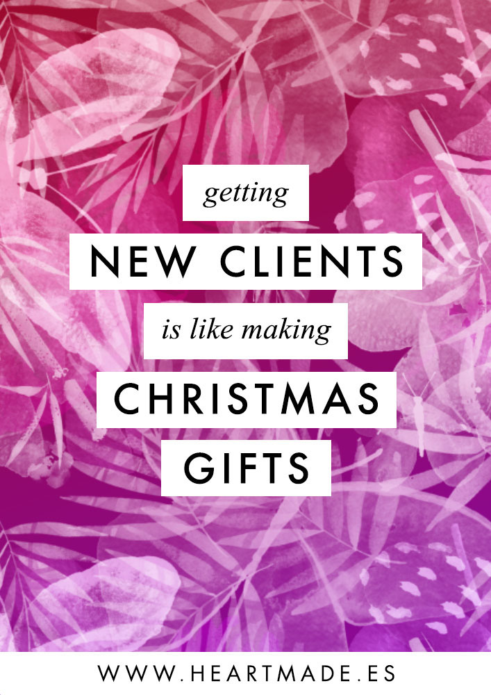 Discover the similitudes between getting new clients and making Christmas gifts. You will be surprised!! + free course to know your clients better than they know themselves ;)