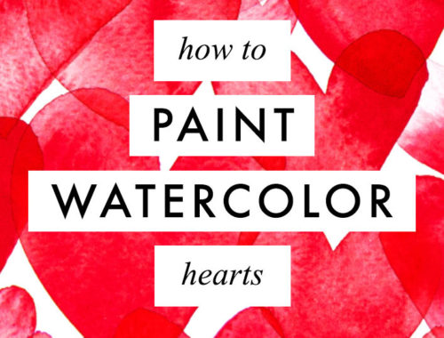 Learn how to paint watercolor hearts with 3 different techniques for beginners + my list of favourite materials & tools!