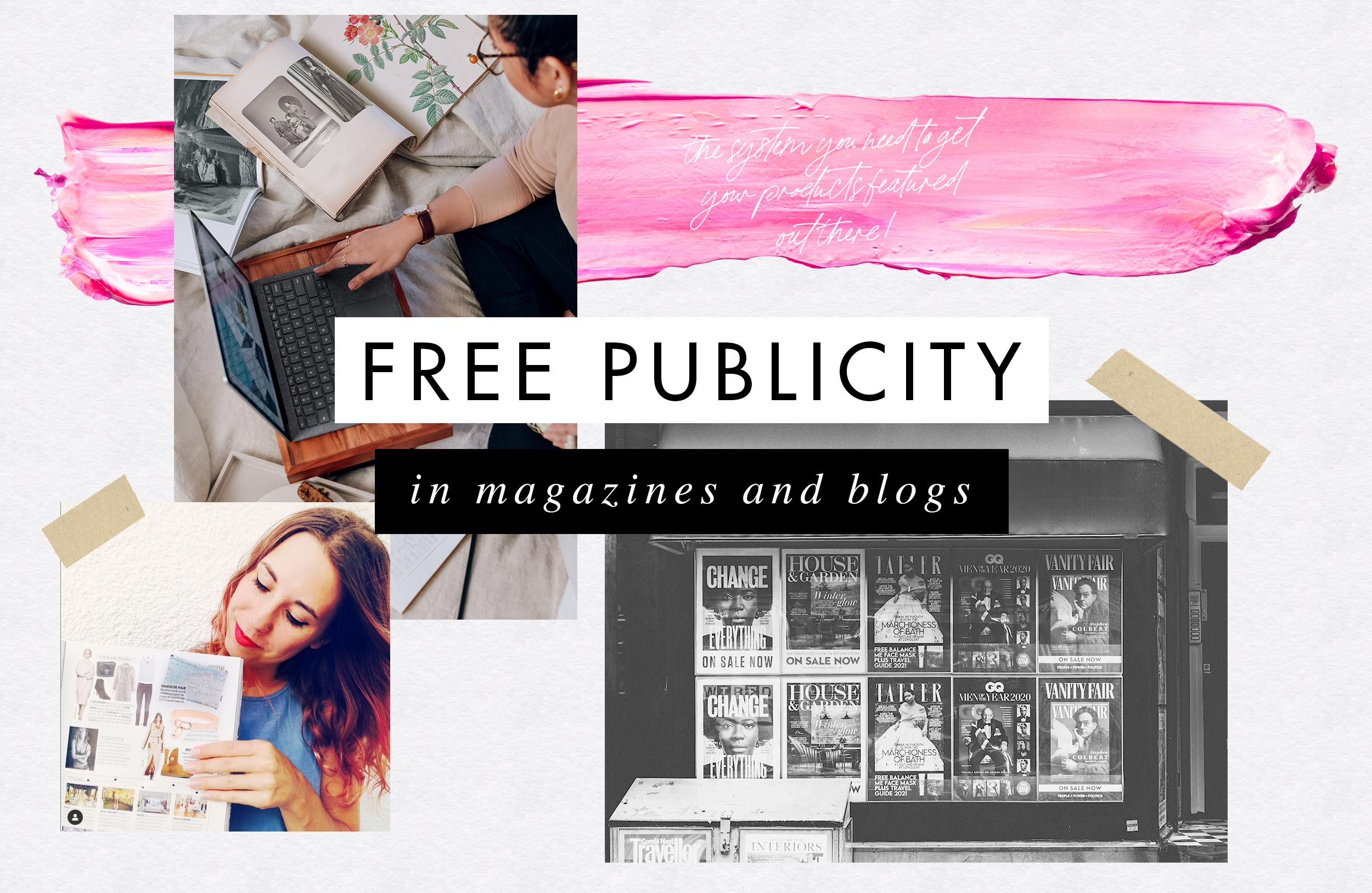 Learn how to get free publicity for your products on magazines and blogs